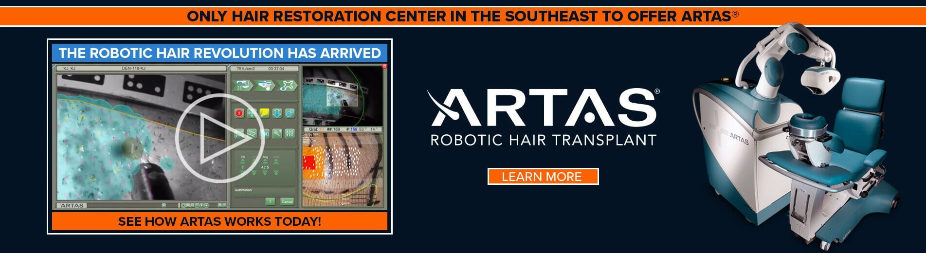 Only Hair Restoration Center in the Southeast to Offer ARTAS®